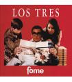 LOS TRES - FOME