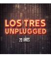 LOS TRES - UNPLUGGED 20 AÑOS