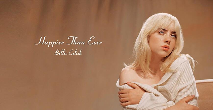 Billie Eilish – Happier Than Ever